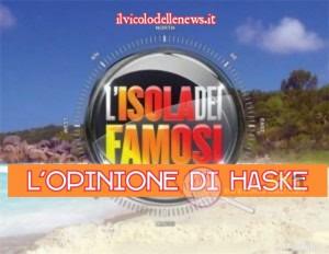 Haske commenta l'isola