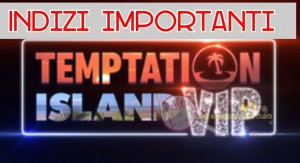 Temptation Island vip indizi