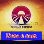 Pechino Express data e cast