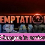 Temptation Island cicogna